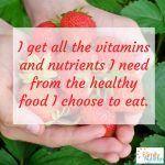 Healthy eating affirmations for good nutrition