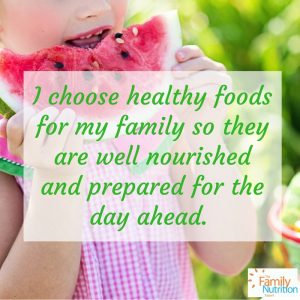 healthy eating affirmations for family