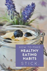 make-healthy-eating-habits-stick